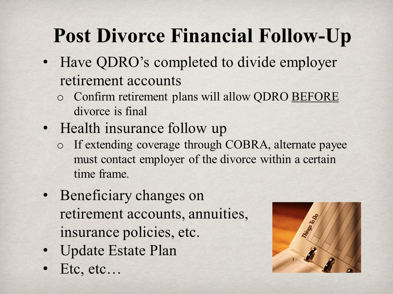 Post Divorce Financial Follow-Up