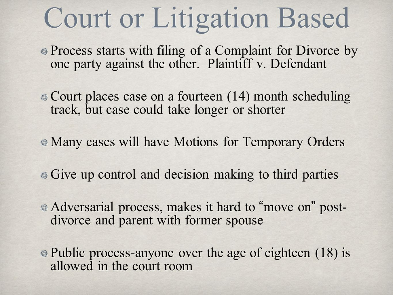 Court or Litigation Based
