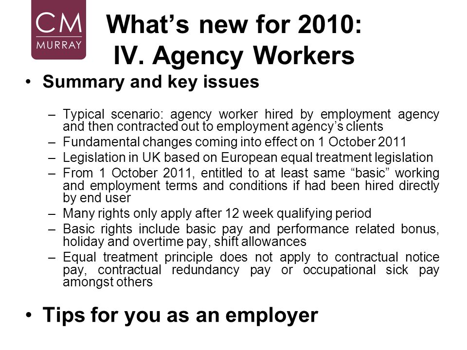 What's new for 2010: IV. Agency Workers