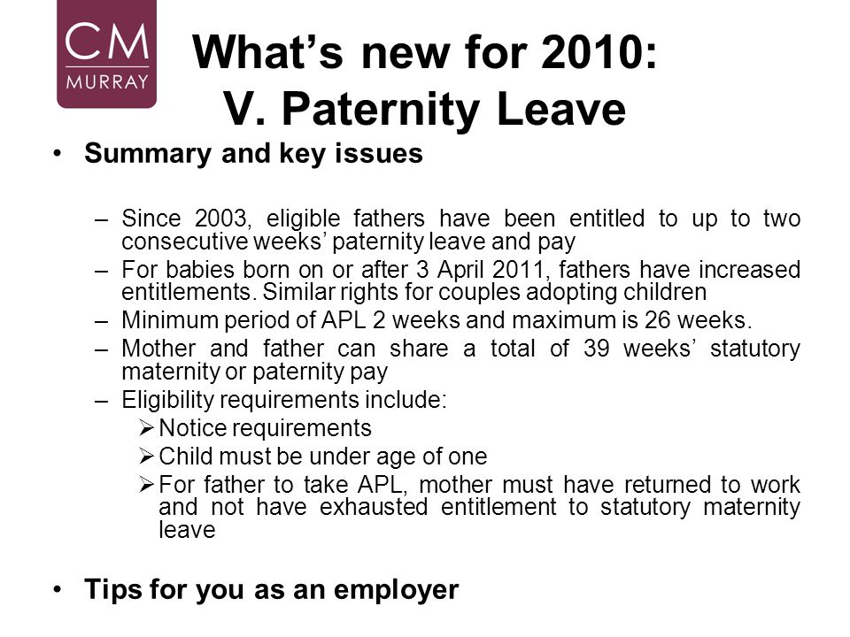 What's new for 2010: V. Paternity Leave