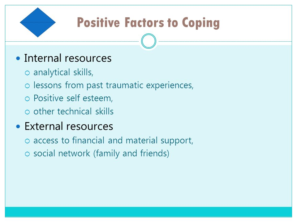 Positive Factors to Coping