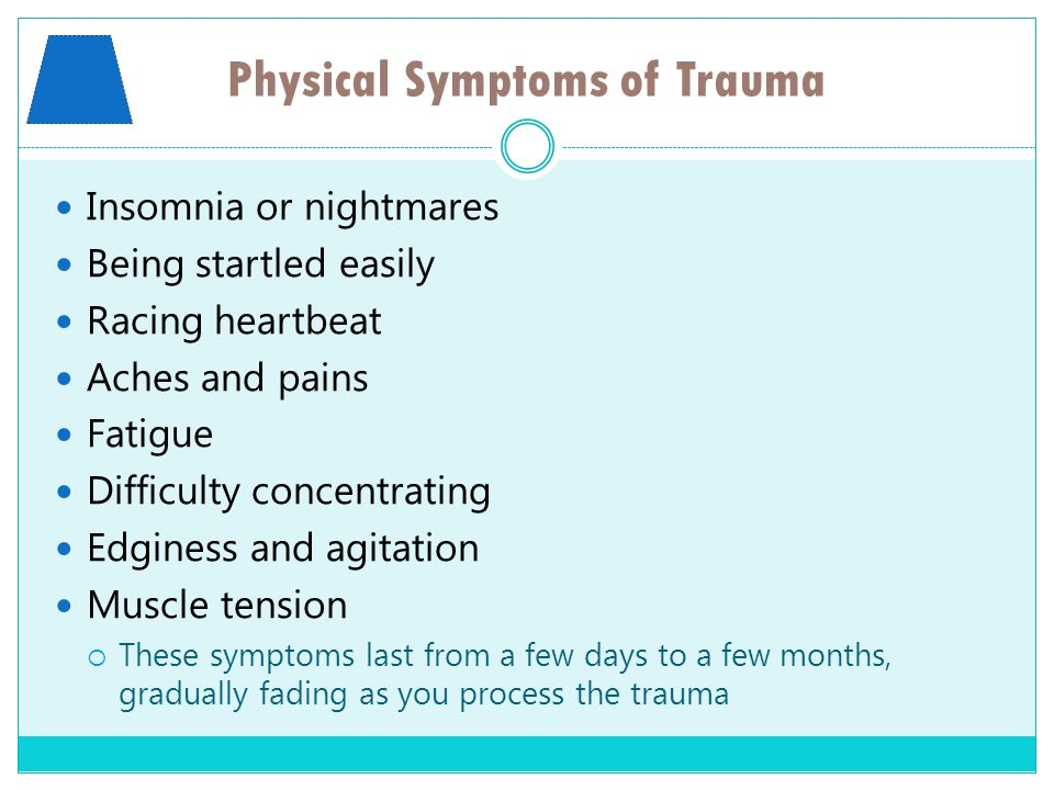 Physical Symptoms of Trauma