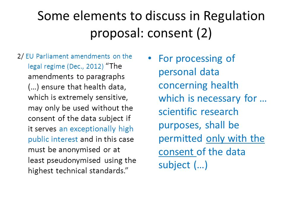 Some elements to discuss in Regulation proposal: consent (2)