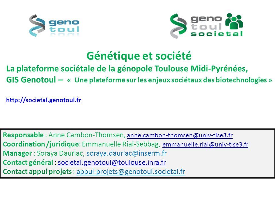 Génétique et société La plateforme sociétale de la génopole Toulouse Midi-Pyrénées,