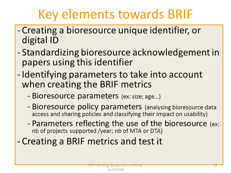 Key elements towards BRIF