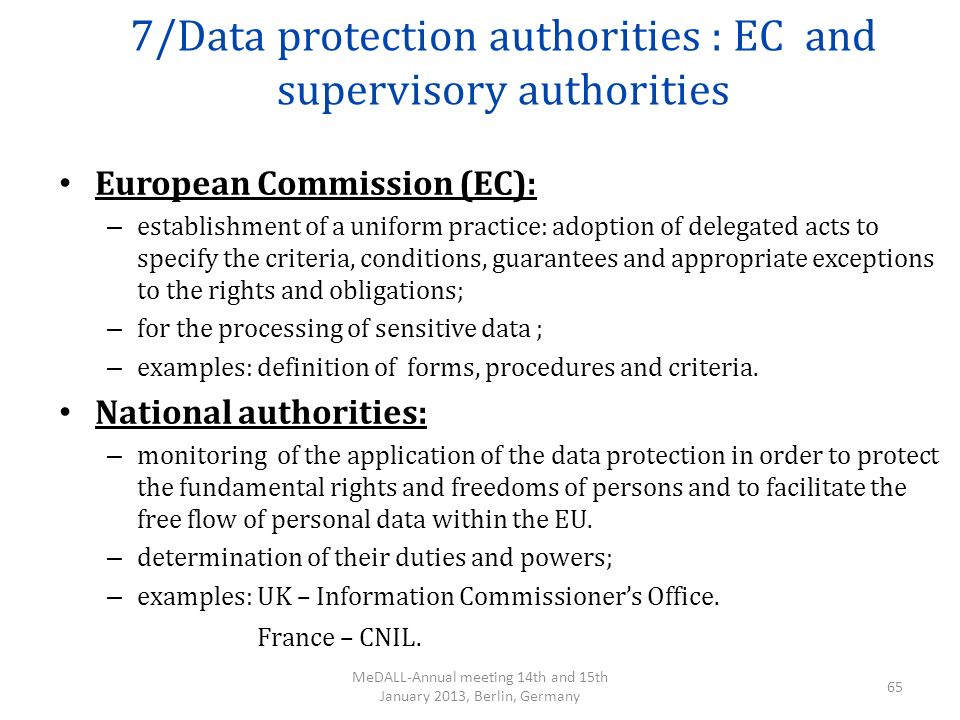 7/Data protection authorities : EC and supervisory authorities