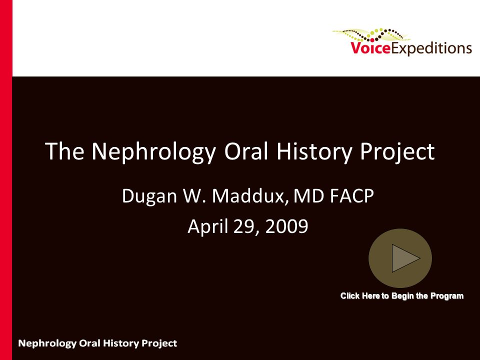 The Nephrology Oral History Project
