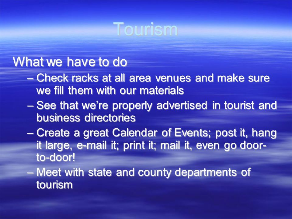 Tourism What we have to do