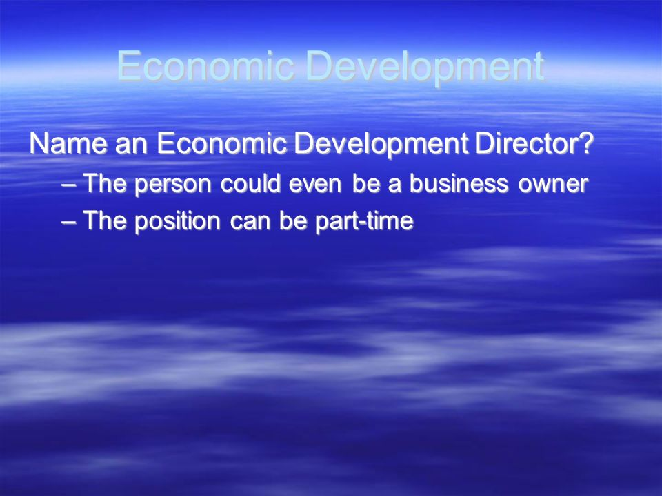 Economic Development Name an Economic Development Director