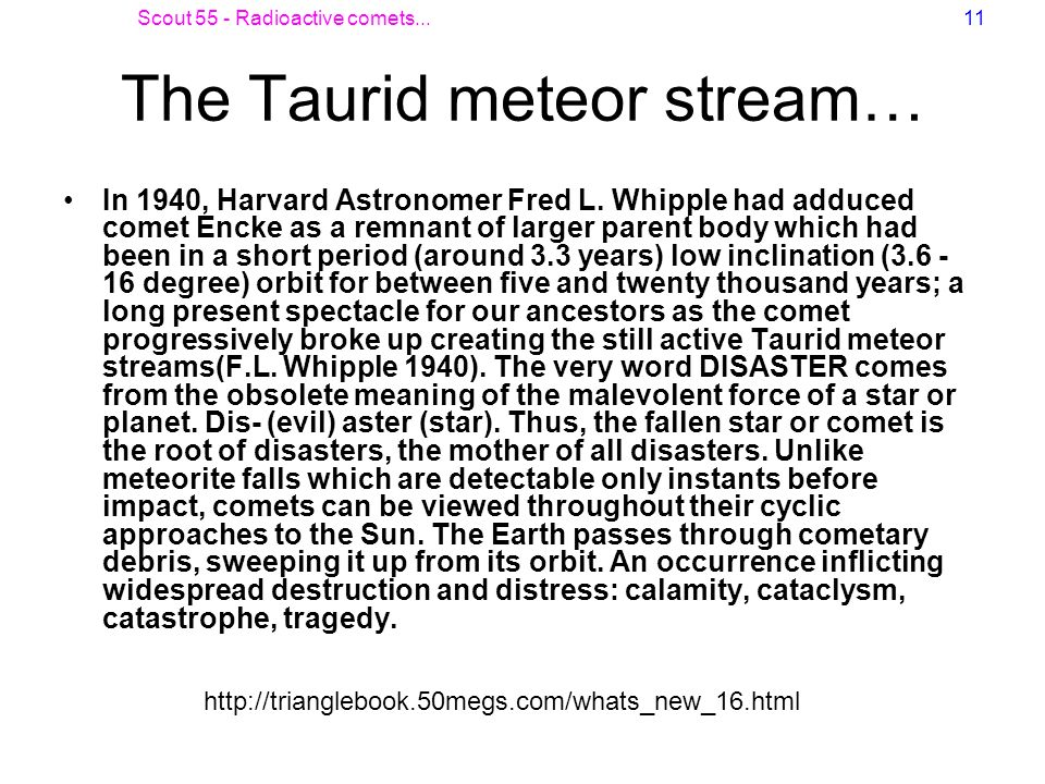 The Taurid meteor stream…