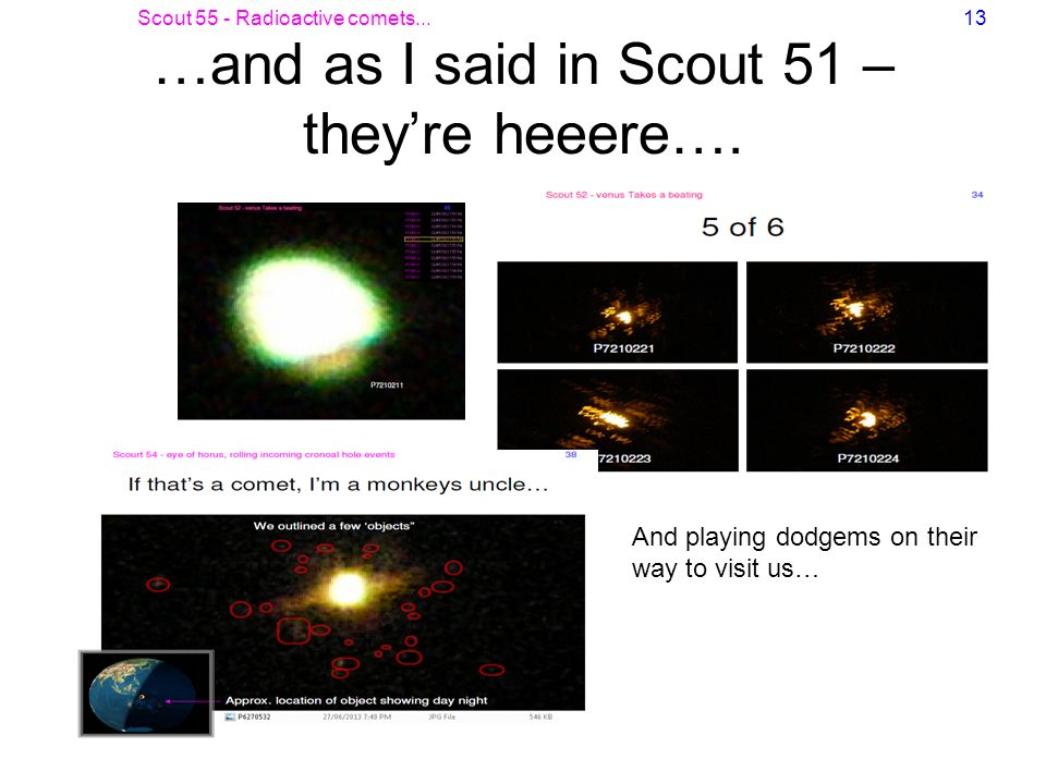 …and as I said in Scout 51 – they're heeere….