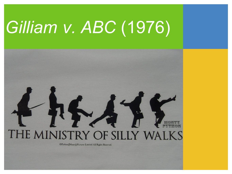 Gilliam v. ABC (1976)