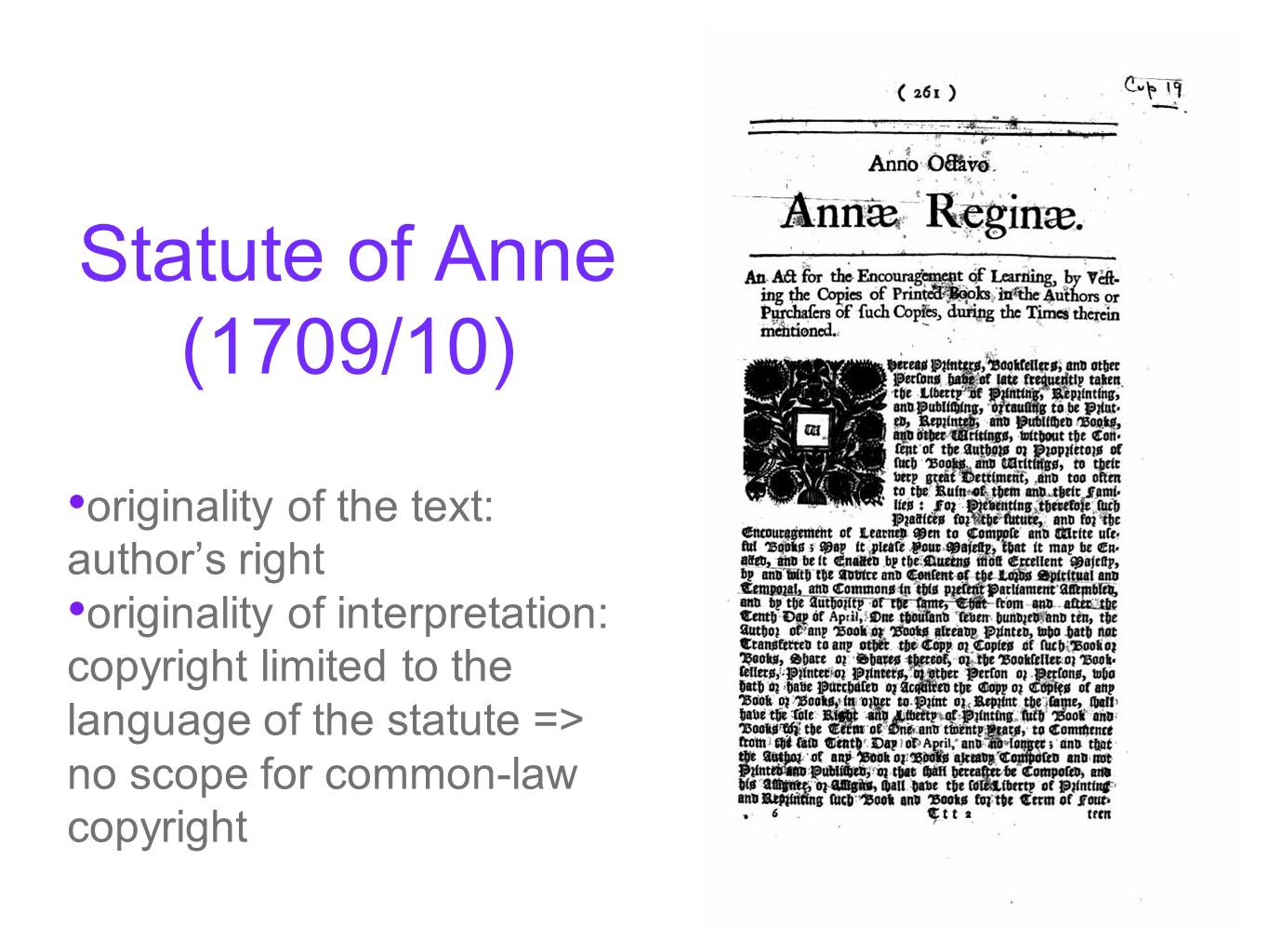 Statute of Anne (1709/10) originality of the text: author's right
