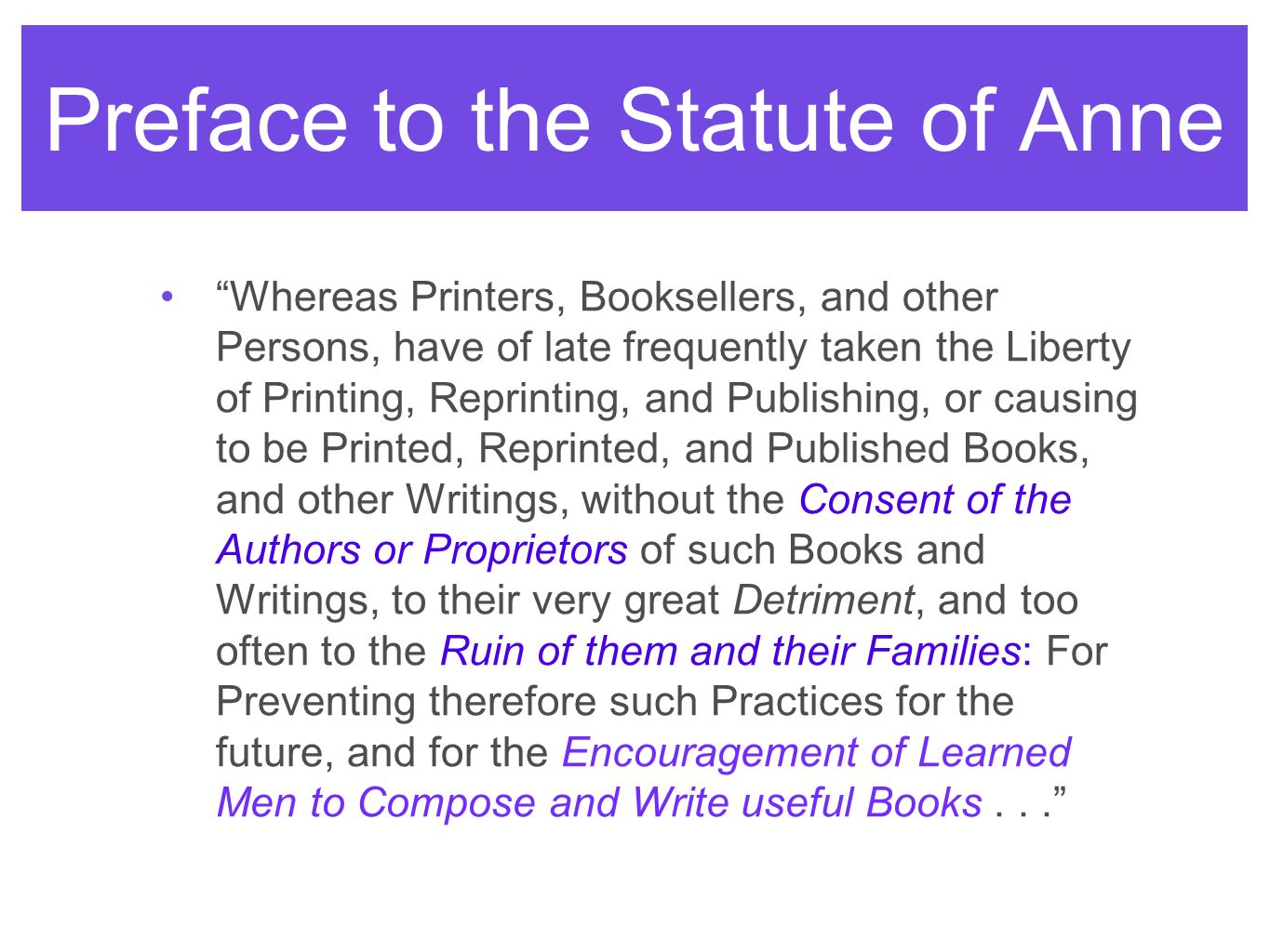 Preface to the Statute of Anne