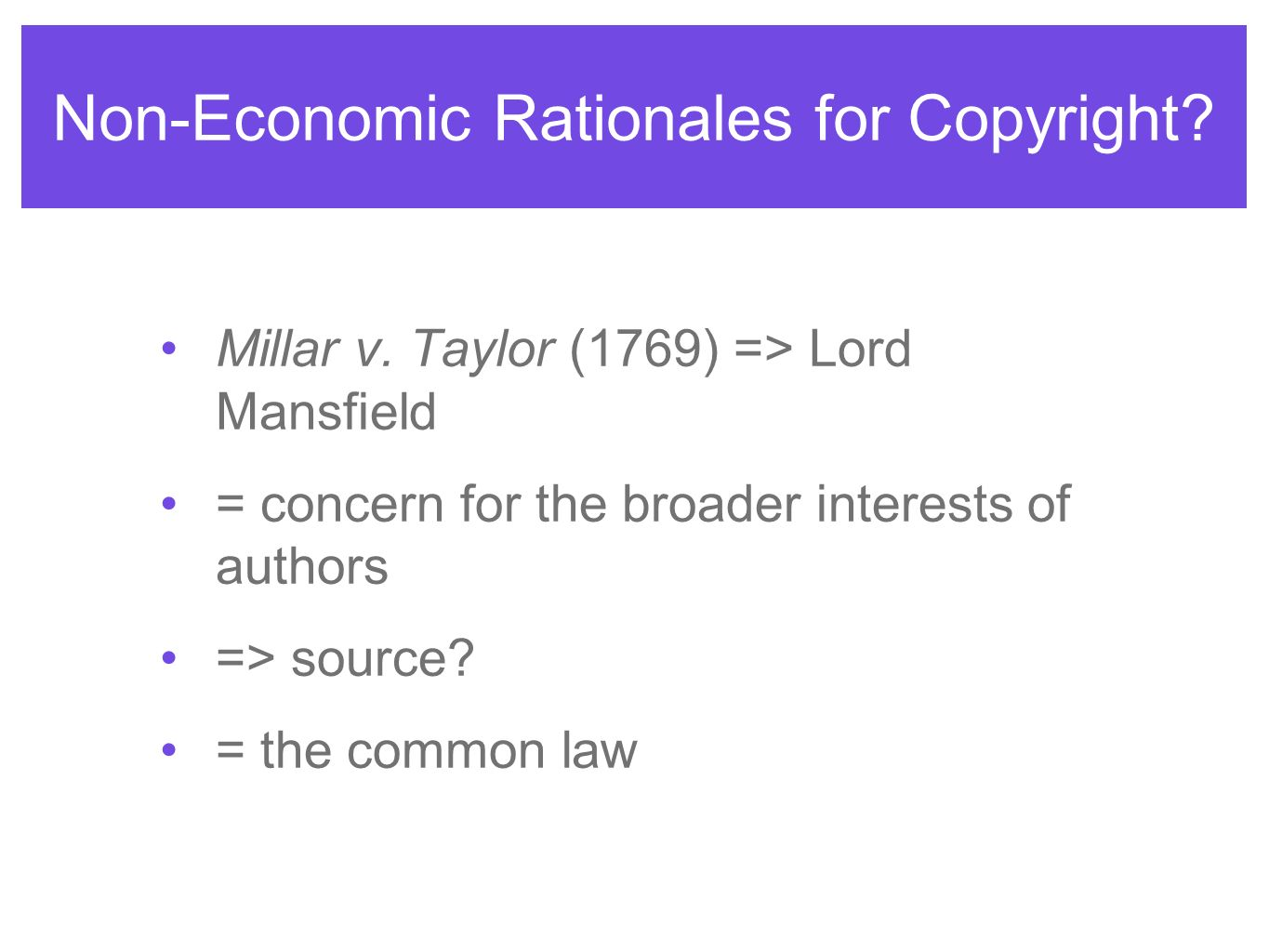 Non-Economic Rationales for Copyright