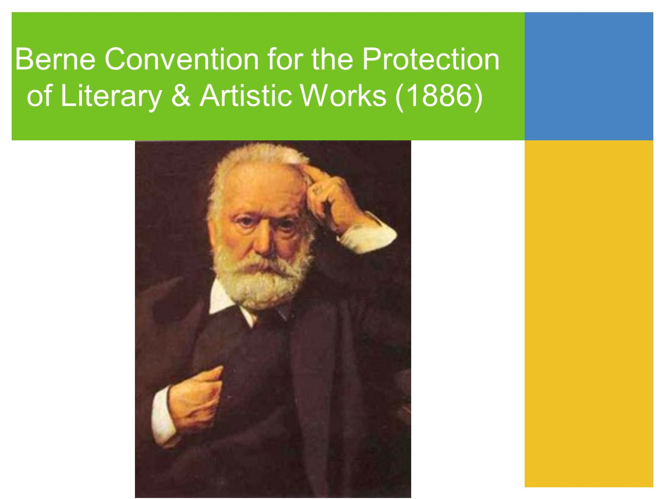 Berne Convention for the Protection of Literary & Artistic Works (1886)