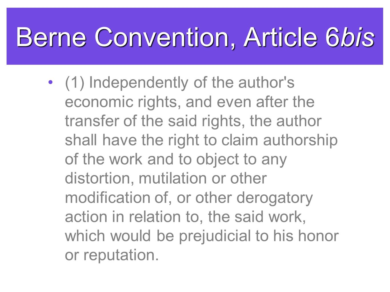 Berne Convention, Article 6bis