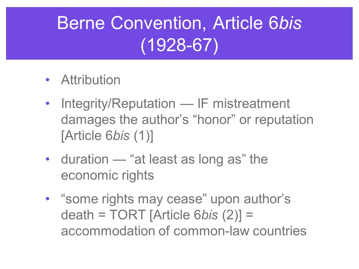 Berne Convention, Article 6bis (1928-67)