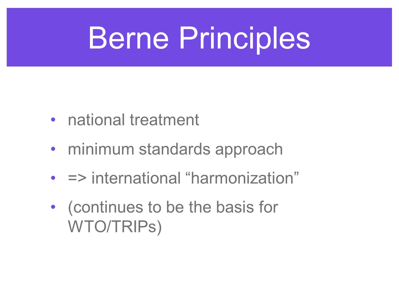 Berne Principles national treatment minimum standards approach