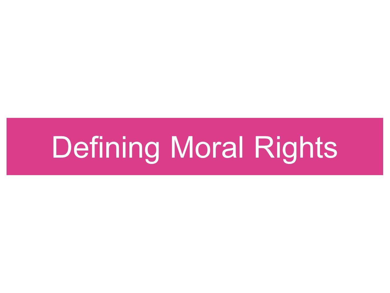 Defining Moral Rights