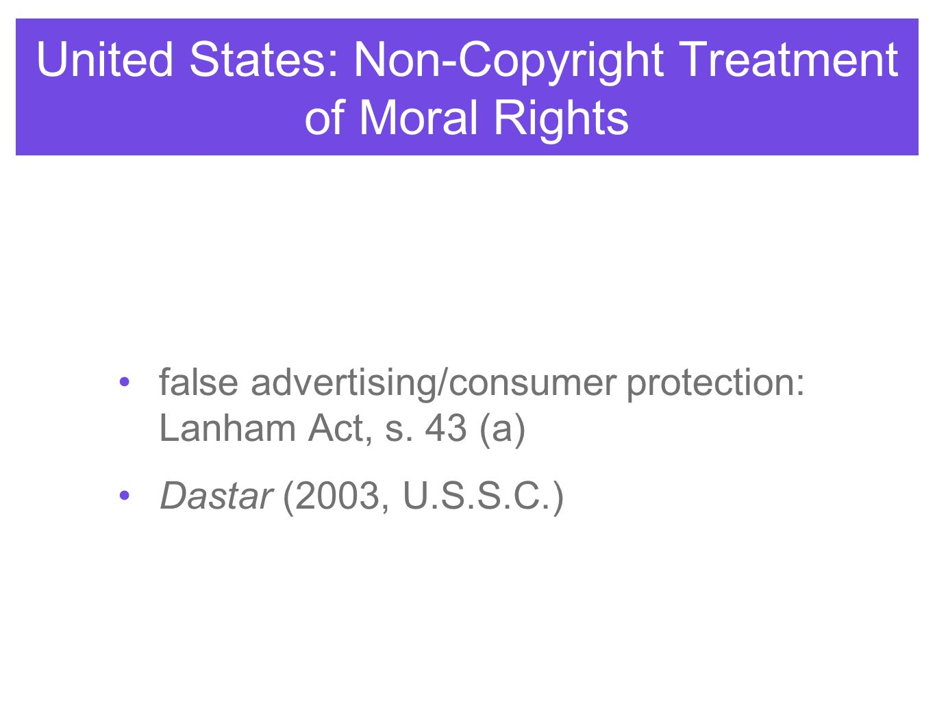 United States: Non-Copyright Treatment of Moral Rights