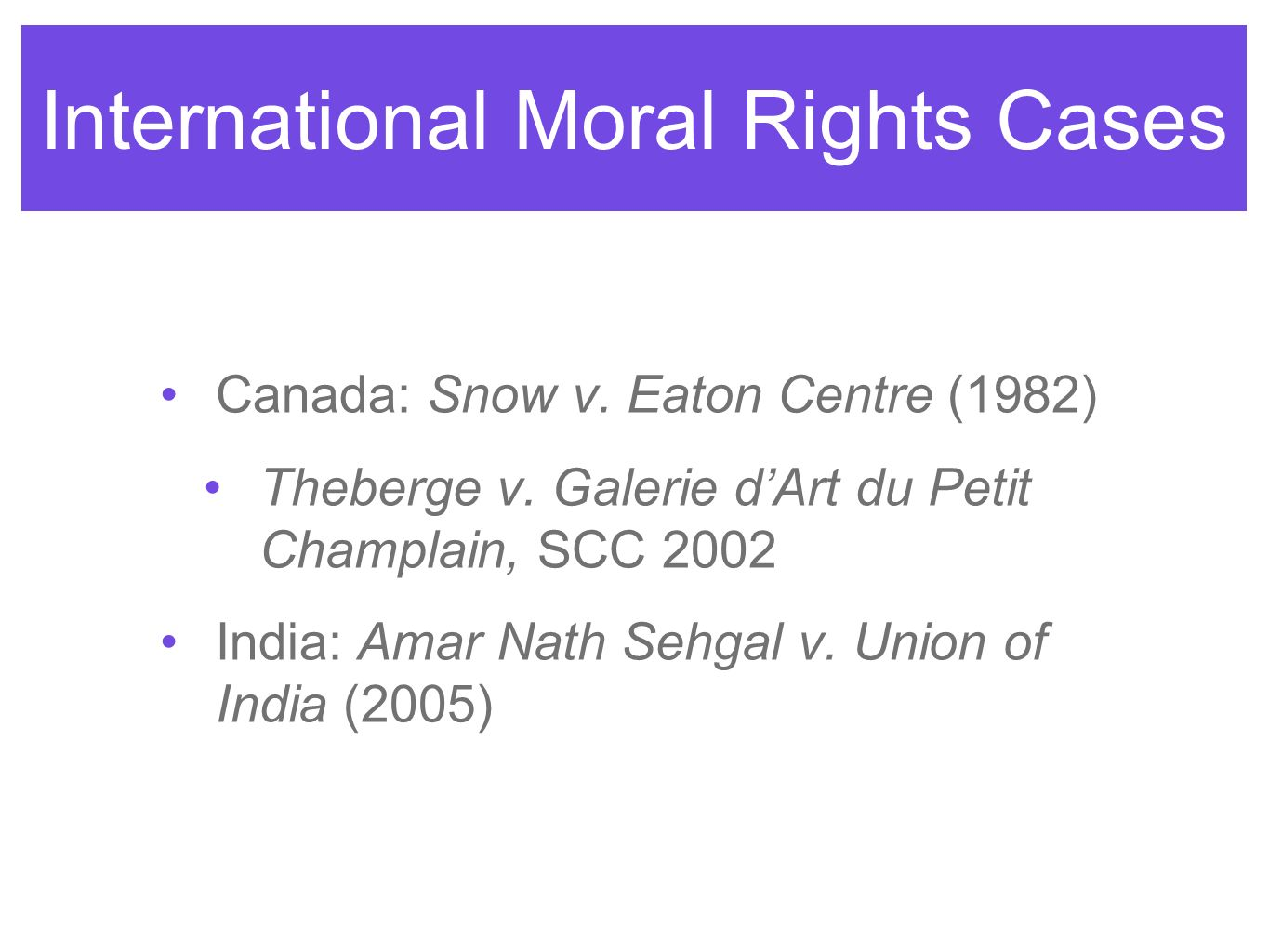 International Moral Rights Cases