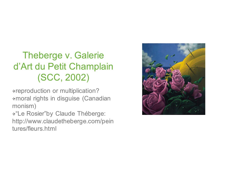 Theberge v. Galerie d'Art du Petit Champlain (SCC, 2002)