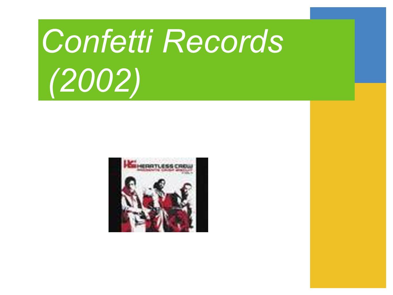 Confetti Records (2002)