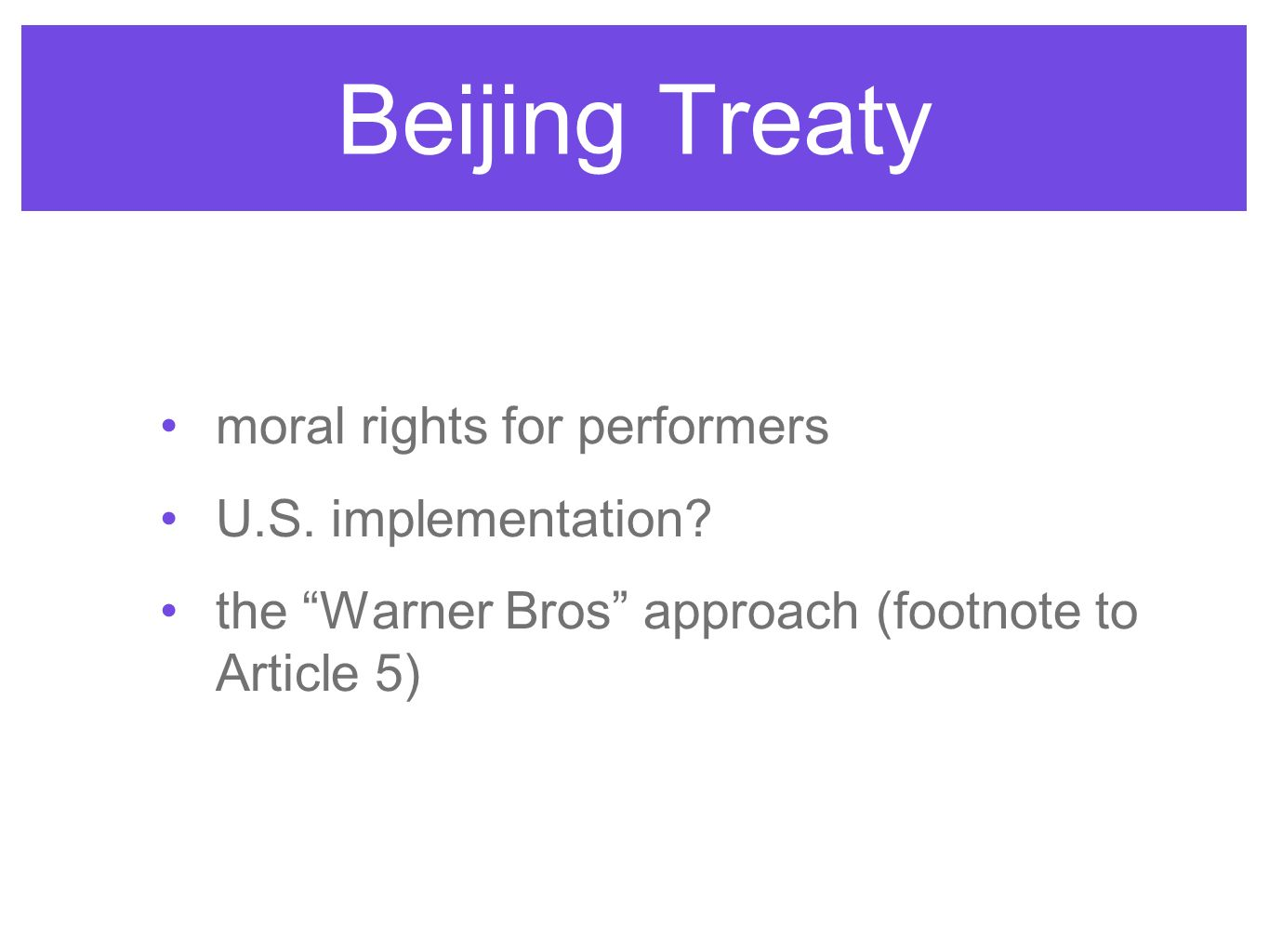 Beijing Treaty moral rights for performers U.S. implementation