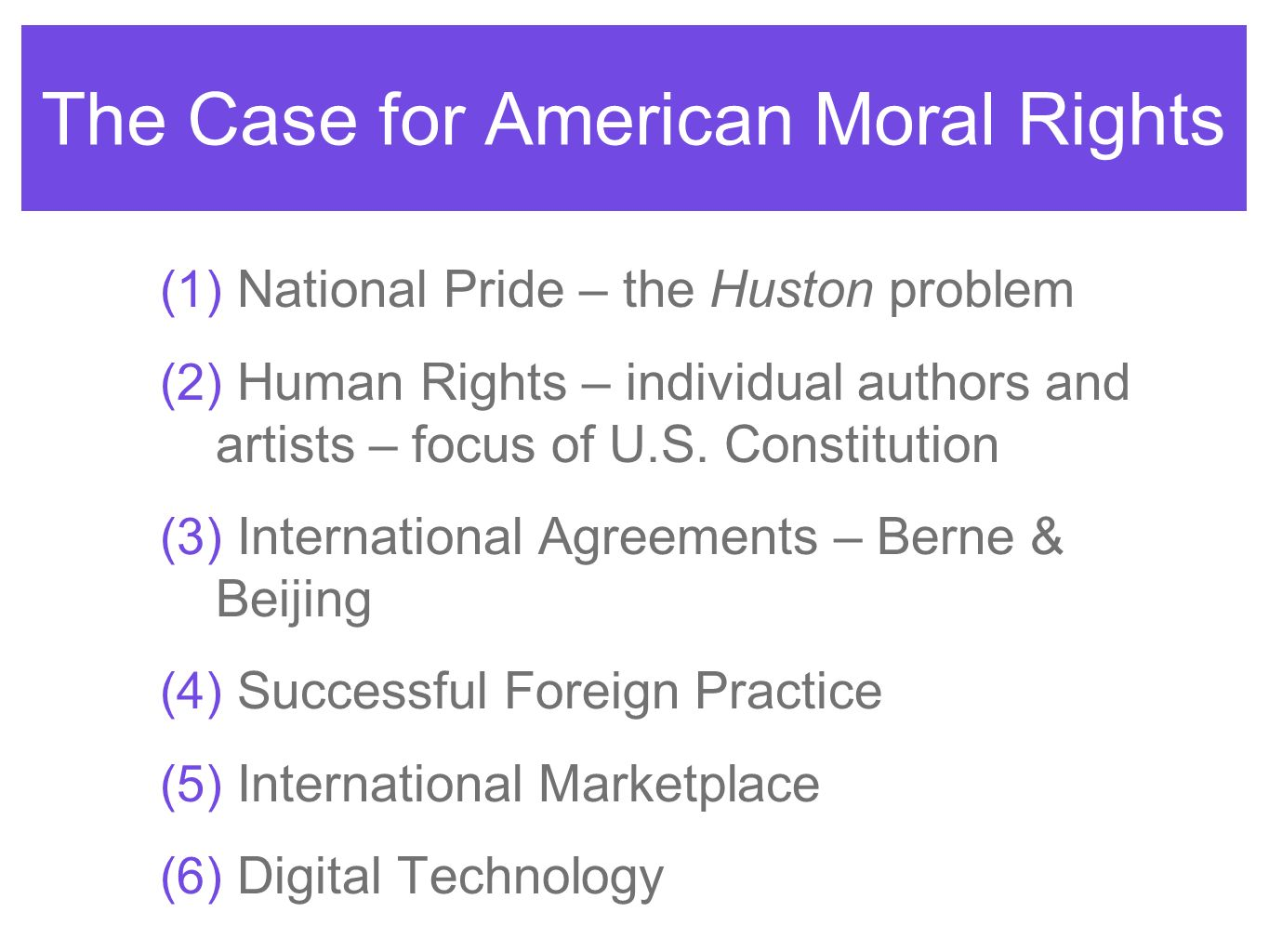 The Case for American Moral Rights