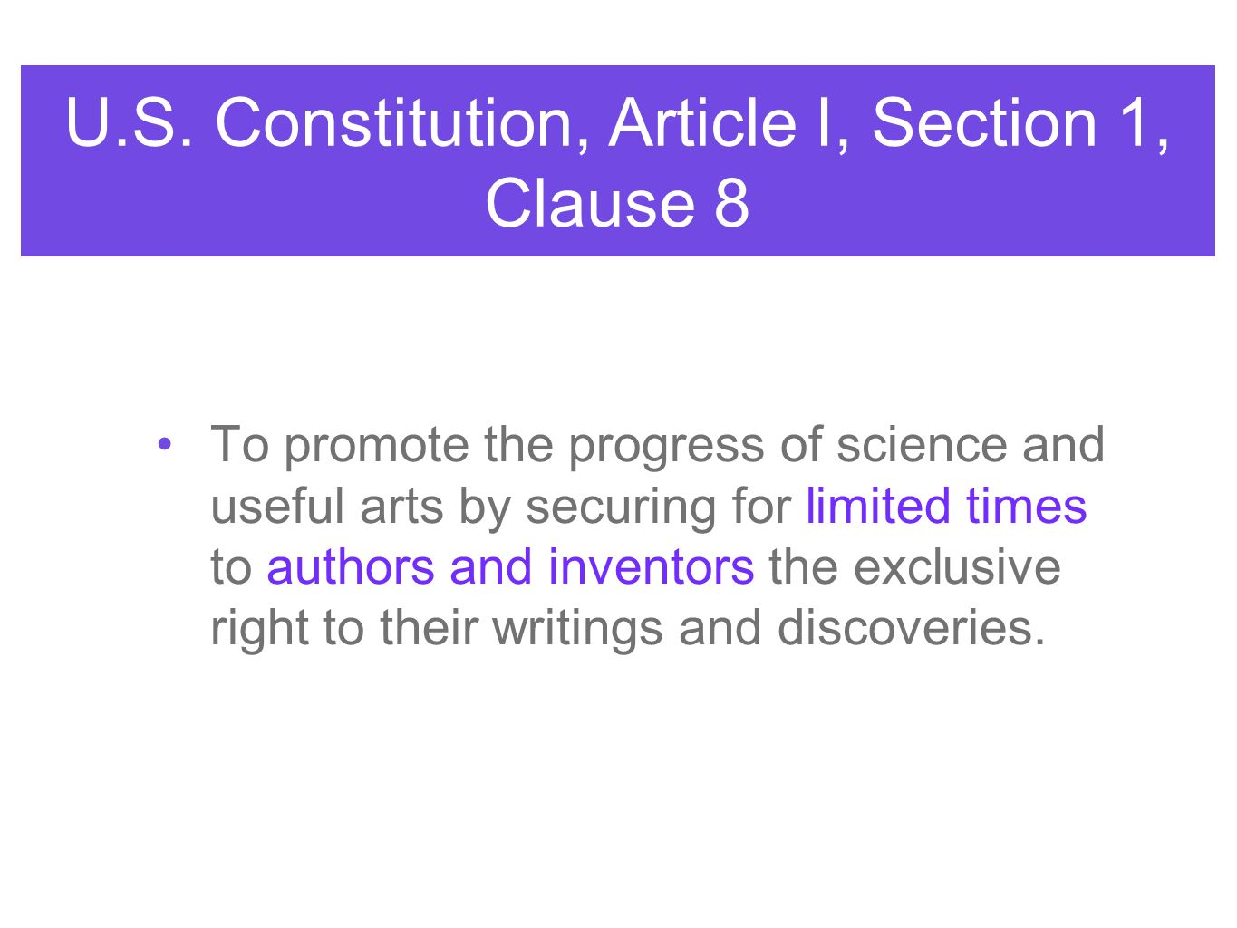 U.S. Constitution, Article I, Section 1, Clause 8