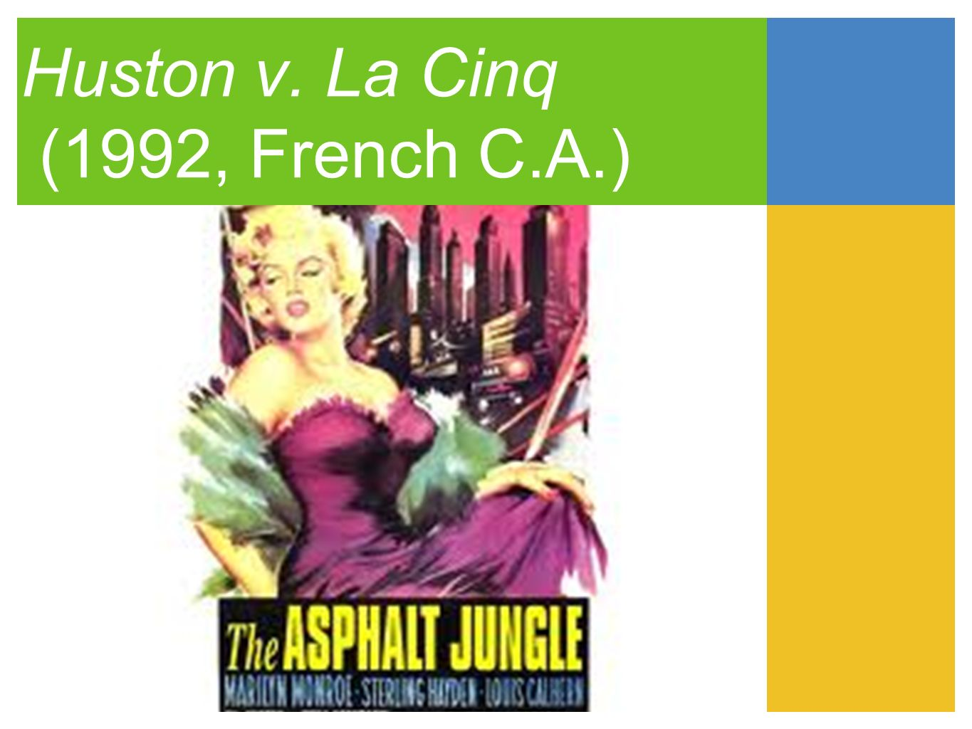 Huston v. La Cinq (1992, French C.A.)