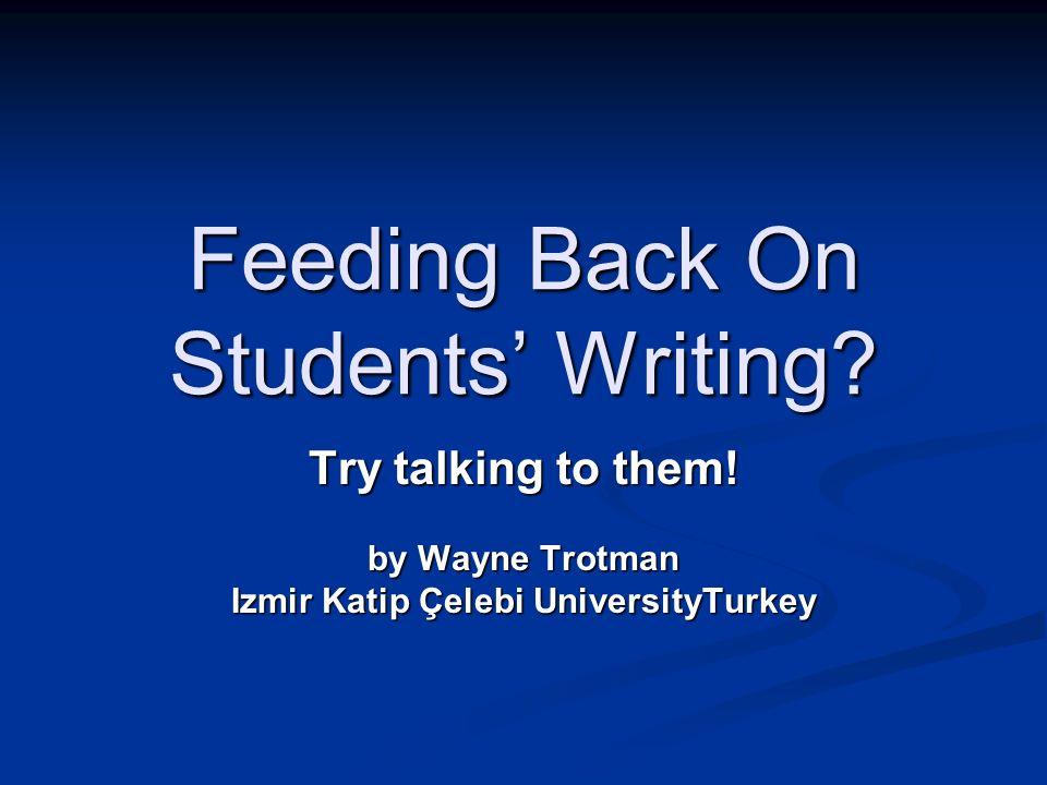 Feeding Back On Students' Writing