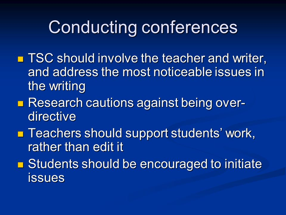 Conducting conferences