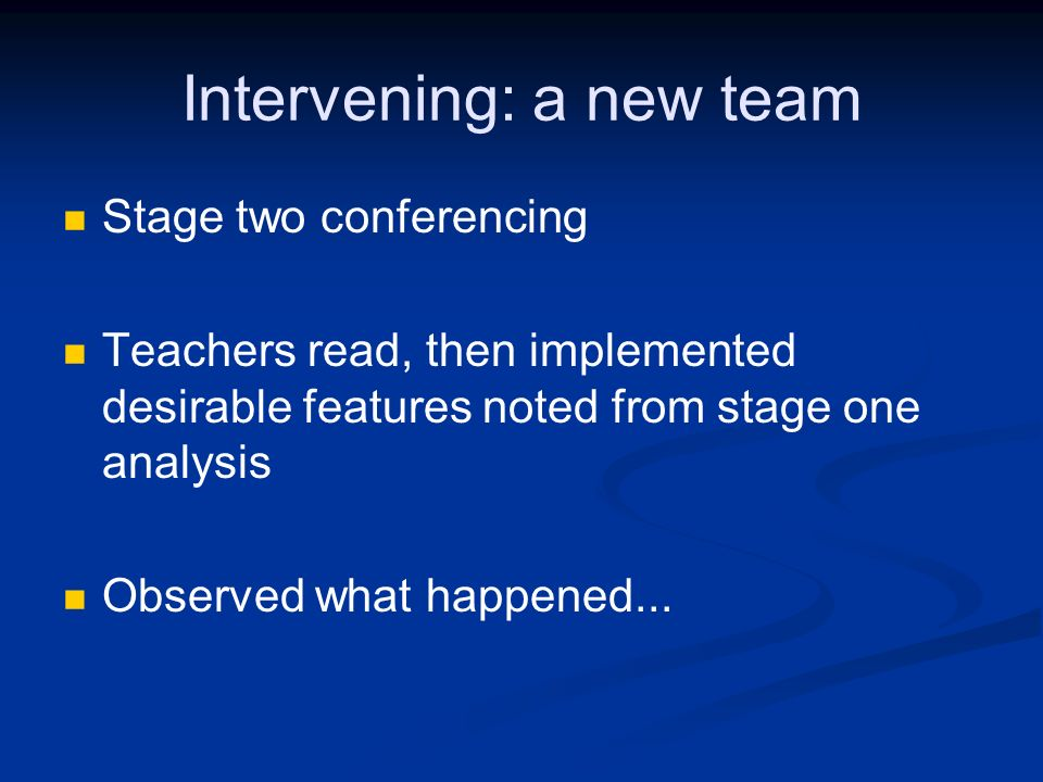 Intervening: a new team