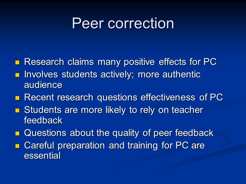 Peer correction Research claims many positive effects for PC