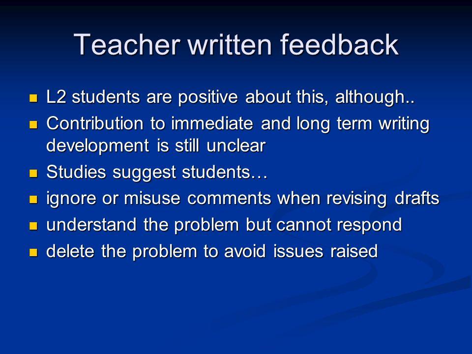 Teacher written feedback