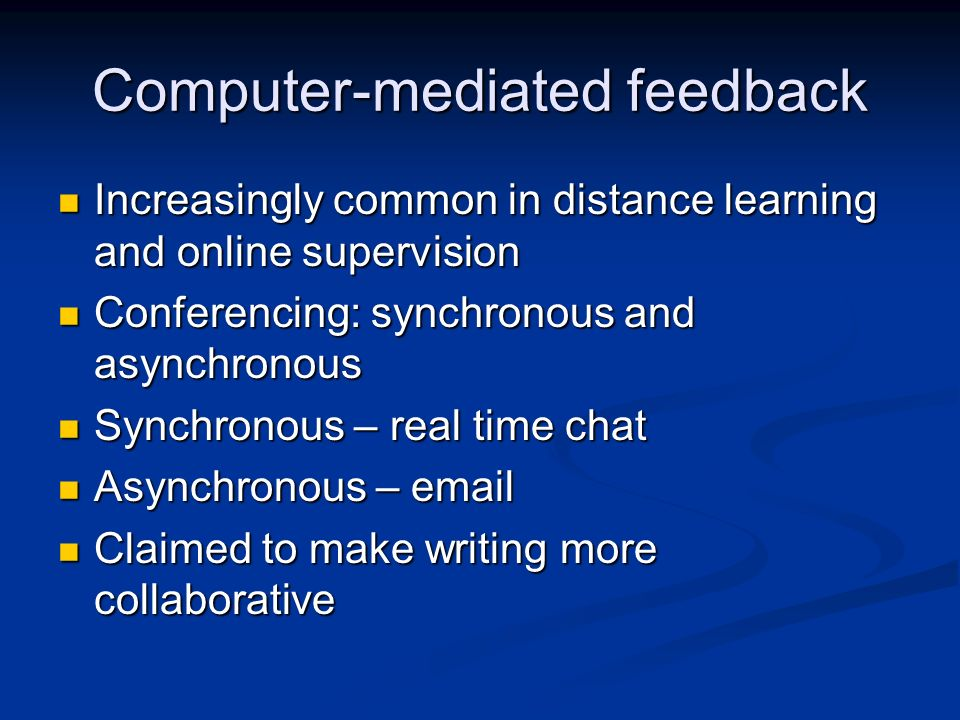 Computer-mediated feedback