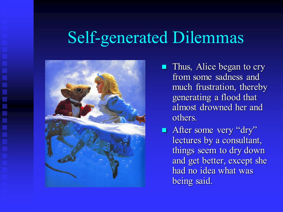 Self-generated Dilemmas