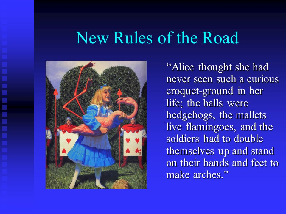 New Rules of the Road