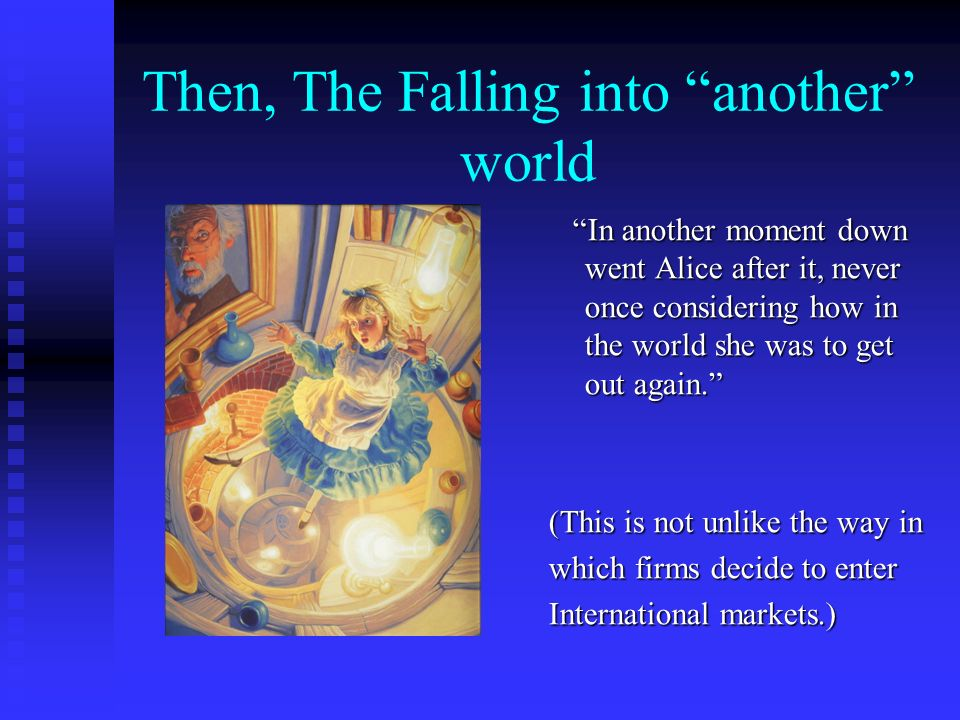 Then, The Falling into another world