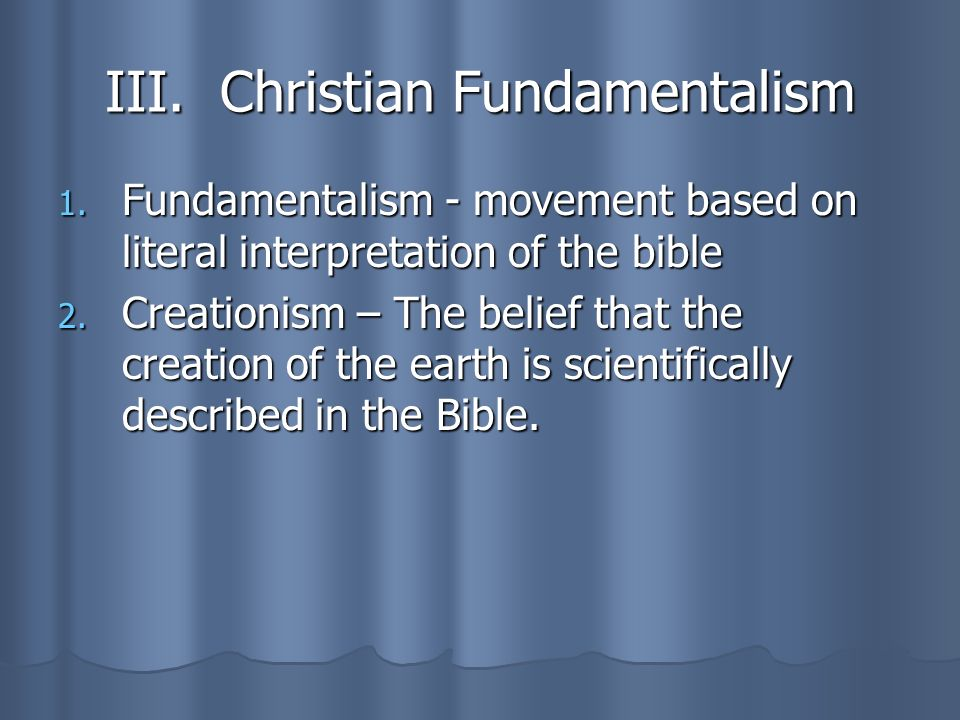 III. Christian Fundamentalism