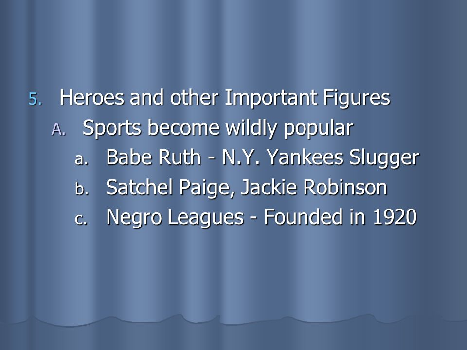 Heroes and other Important Figures