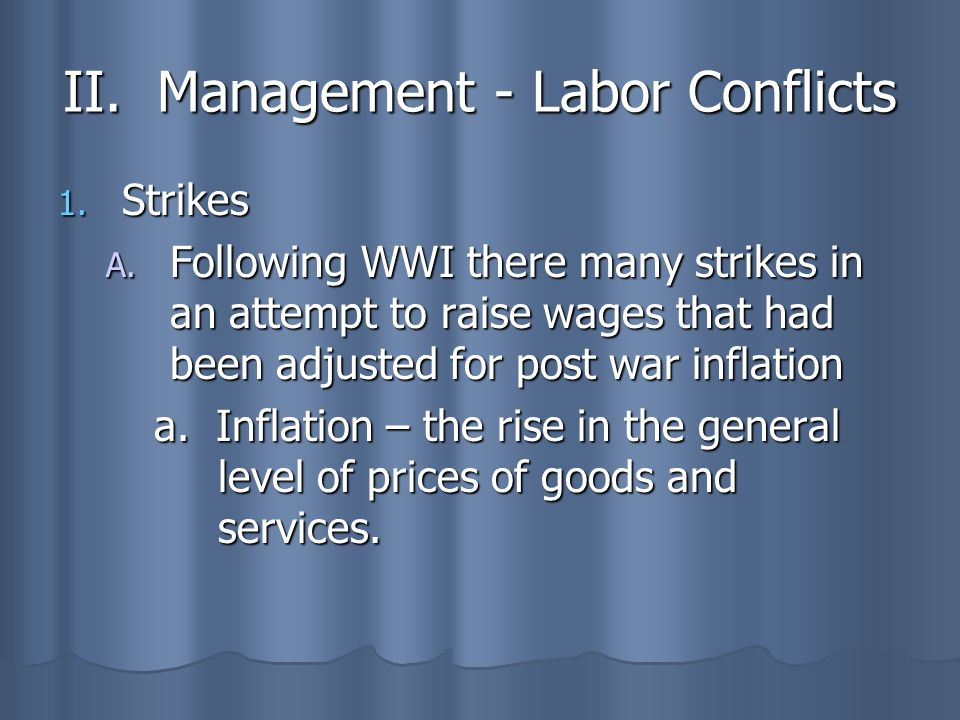 II. Management - Labor Conflicts