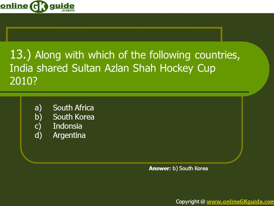 a) South Africa b) South Korea c) Indonsia d) Argentina