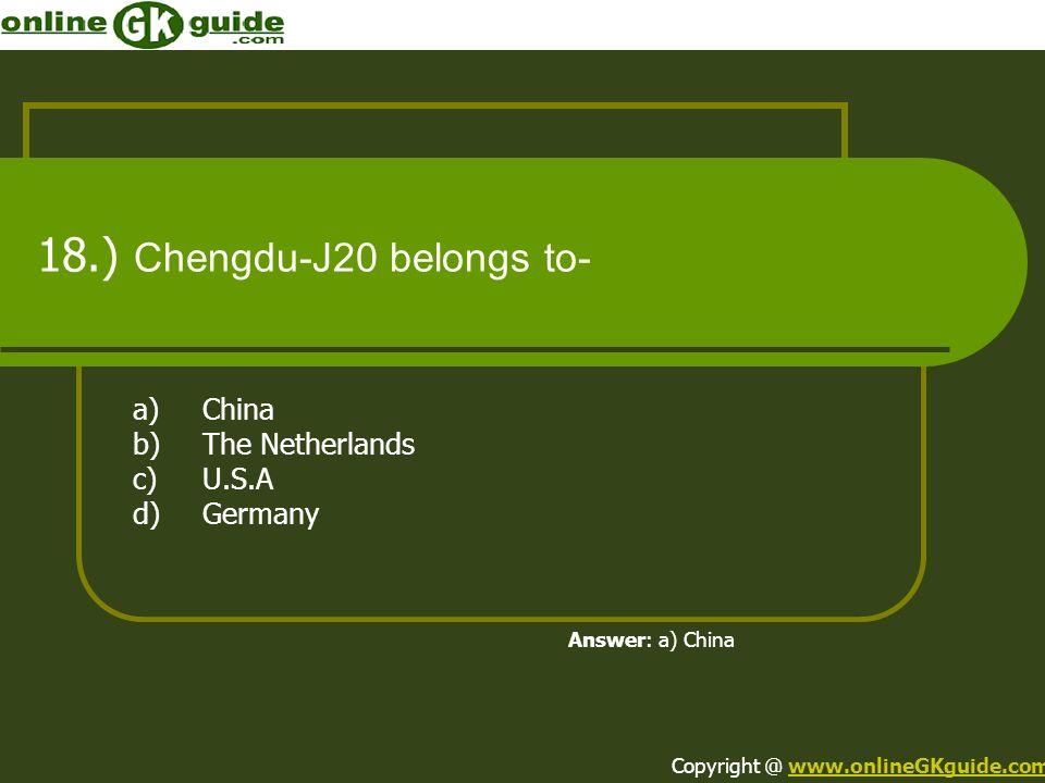 18.) Chengdu-J20 belongs to-