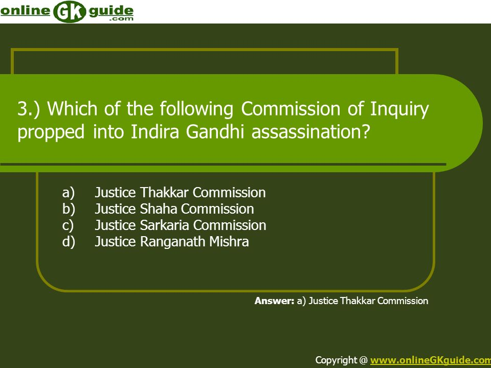 3.) Which of the following Commission of Inquiry propped into Indira Gandhi assassination