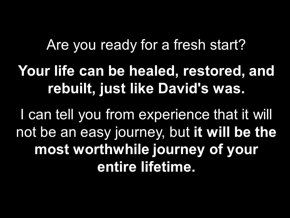 Are you ready for a fresh start