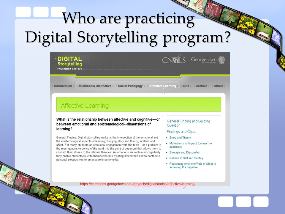 Who are practicing Digital Storytelling program
