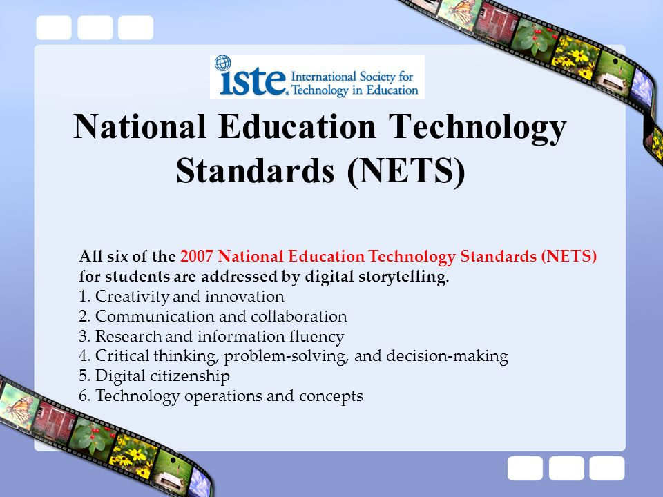 National Education Technology Standards (NETS)